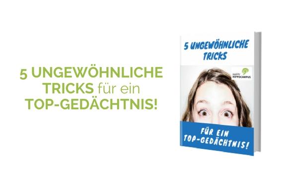 HappyHippocampus Kostenloses Ebook 5 ungewöhnliche Tricks für ein Top-Gedächtnis